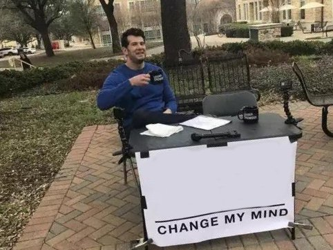 change my mind template