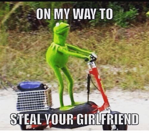 on-my-way-to-steal-your-girlfriend